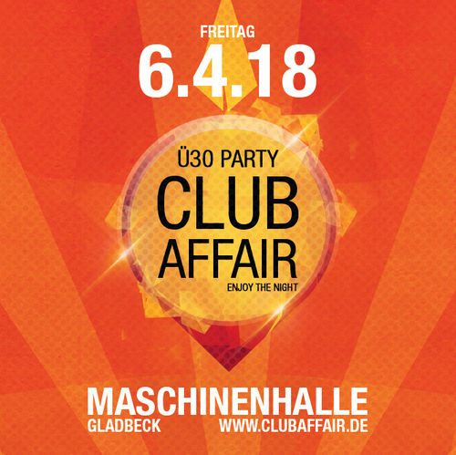 EARLY BIRD-Ticket - clubaffair - 6.4.2018 - Maschinenhalle Gladbeck