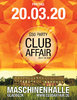 Early Bird-Ticket - clubaffair - 20.03.2020 - Maschinenhalle Gladbeck