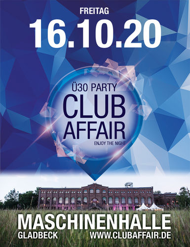 Early Bird-Ticket - clubaffair - 16.10.2020 - Maschinenhalle Gladbeck