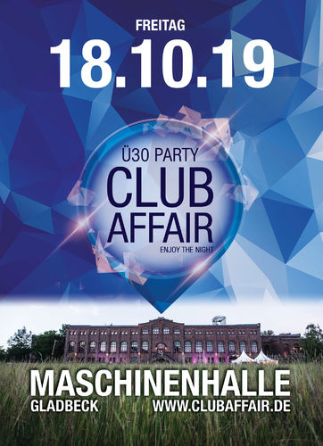 Early Bird-Ticket - clubaffair - 18.10.2019 - Maschinenhalle Gladbeck